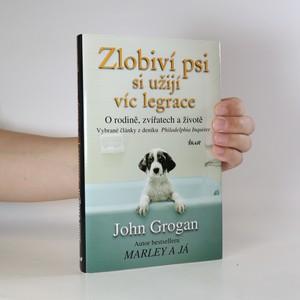 náhled knihy - Zlobiví psi si užijí víc legrace