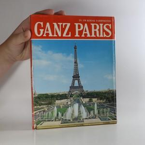 náhled knihy - Ganz Paris in 130 Farbphotos