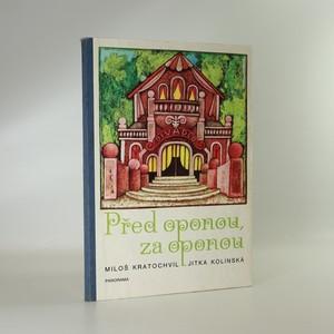 náhled knihy - Před oponou, za oponou
