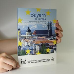 náhled knihy - Bayern in Europa