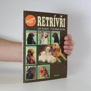 náhled knihy - Retrívři