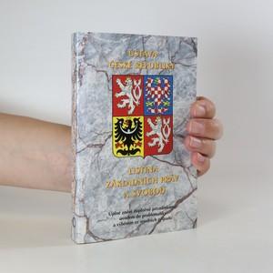 náhled knihy - Ústava České republiky. Listina základních práv a svobod