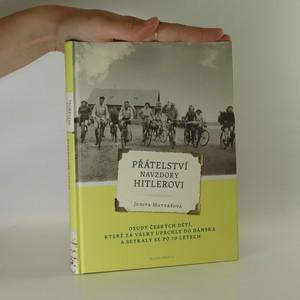 náhled knihy - Přátelství navzdory Hitlerovi