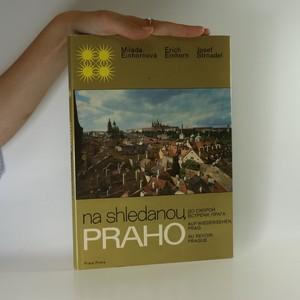 náhled knihy - Na shledanou, Praho. Do skoroj vstreči, Praga. Auf Wiedersehen, Prag. Au revoir, Prague.