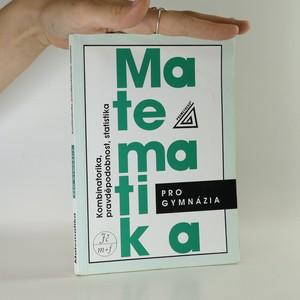 náhled knihy - Matematika pro gymnázia. Kombinatorika, pravděpodobnost, statistika.
