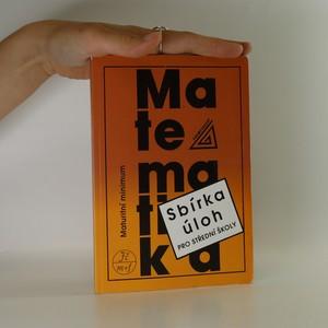 náhled knihy - Sbírka úloh z matematiky pro střední školy. Maturitní minimum.