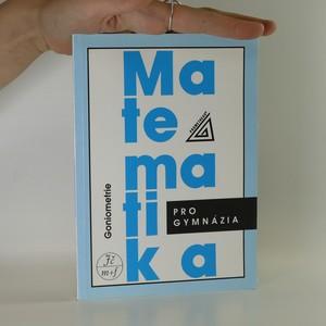 náhled knihy - Matematika pro gymnázia. Goniometrie.