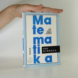 náhled knihy - Matematika pro gymnázia. Funkce.
