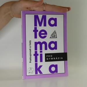 náhled knihy - Matematika pro gymnázia. Posloupnosti a řady.