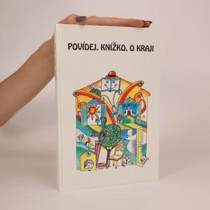 náhled knihy - Povídej, knížko, o kraji