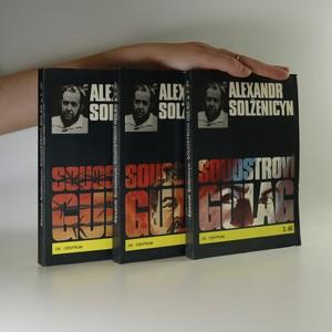 náhled knihy - Souostroví Gulag (3 díly ve 3 svazcích, komplet)