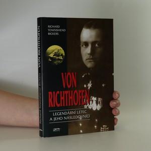 náhled knihy - Von Richthofen. Legendární letec a jeho následovníci