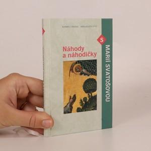 náhled knihy - Náhody a náhodičky s Marií Svatošovou