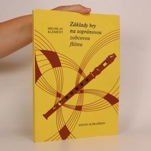 náhled knihy - Základy hry na sopránovou zobcovou flétnu