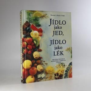 náhled knihy - Jídlo jako jed, jídlo jako lék (je cítit lakem)