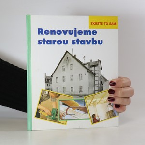 náhled knihy - Renovujeme starou stavbu. Zkuste to sami