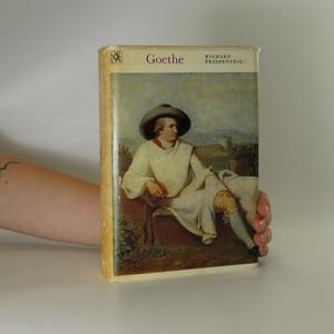 náhled knihy - Goethe. Jeho život a jeho doba