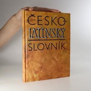 náhled knihy - Česko-latinský slovník starověké a současné latiny