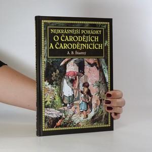 náhled knihy - Nejkrásnější pohádky o čarodějích a čarodějnicích
