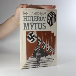 náhled knihy - Hitlerův mýtus. Image a skutečnost v Třetí říši