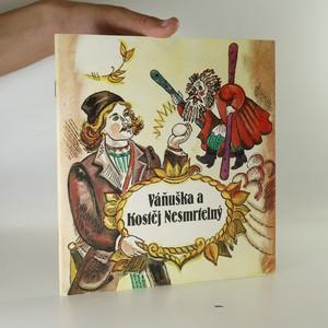 náhled knihy - Váňuška a Kostěj Nesmrtelný - Běloruská pohádka