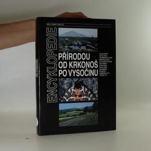náhled knihy - Encyklopedie přírodou od Krkonoš po Vysočinu