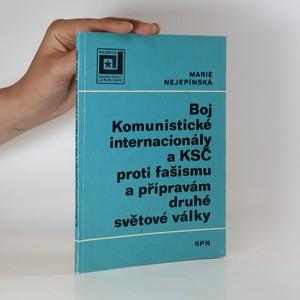 náhled knihy - Boj komunistické internacionály a KSČ proti fašismu a přípravám druhé světové války