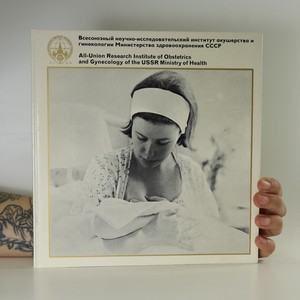 náhled knihy - All-Union Research Institute of Obstetrics and Gynecology of the USSR Ministry of Health