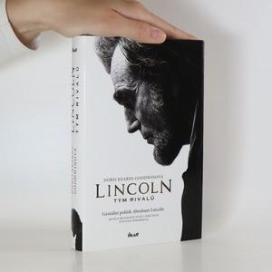 náhled knihy - Lincoln. Tým rivalů. Geniální politik Abraham Lincoln