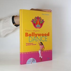 náhled knihy - Fitness s elegancí. Bollywood dance (včetně CD)