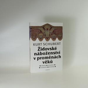 náhled knihy - Židovské náboženství v proměnách věků. Zdroje, teologie, filosofie, mystika