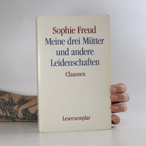 náhled knihy - Meine drei Mütter und andere Leidenschaften
