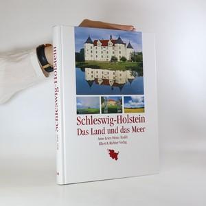 náhled knihy - Schleswig-Holstein. Das Land und das Meer
