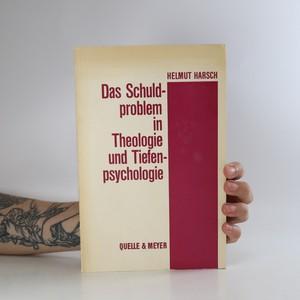 náhled knihy - Das Schuldproblem in Theologie und Tiefenpsychologie