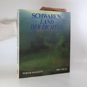 náhled knihy - Schwaben, Land der Dichter