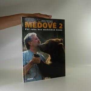 náhled knihy - Méďové 2. Půl roku bez medvědích kluků
