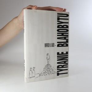 náhled knihy - Tyranie blahobytu