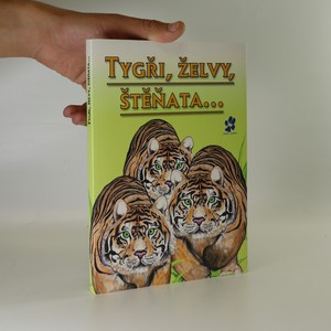 náhled knihy - Tygři, želvy, štěňata...