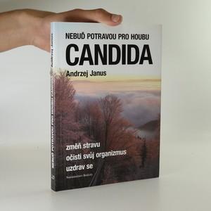 náhled knihy - Nebuď potravou pro houbu - Candida