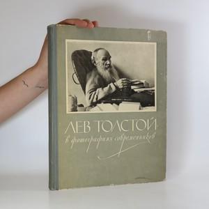 náhled knihy - Лев Толстой в фотографиях современников. (Lev Tolstoj ve fotografii)