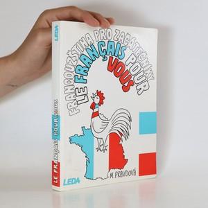 náhled knihy - Francouzština pro začátečníky. Le Français pour vous