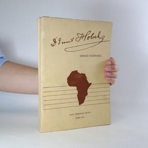 náhled knihy - Dr. Emil Holub. Africký cestovatel