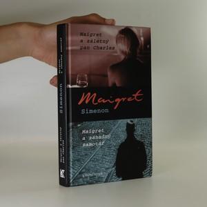 náhled knihy - Maigret a záletný pan Charles. Maigret a záhadný samotář