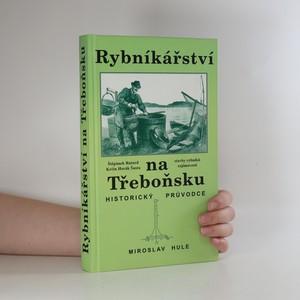 náhled knihy - Rybníkářství na Třeboňsku. Historický průvodce