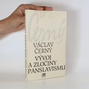 náhled knihy - Vývoj a zločiny panslavismu