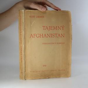 náhled knihy - Tajemný Afganistan. Vyslancem v Kabulu.
