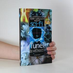náhled knihy - Tunel do věčnosti. Výběr světových autorů sci-fi
