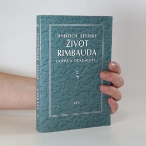 náhled knihy - Život J. A. Rimbauda. Dopisy a dokumenty