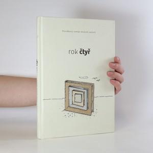 náhled knihy - Rok čtyř. Povídkový román dvaceti autorů