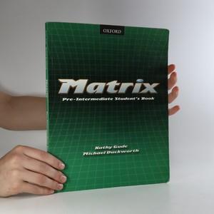 náhled knihy - Matrix. Pre-intermediate Student's book.